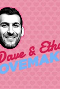 Primary photo for Dave & Ethan: Lovemakers
