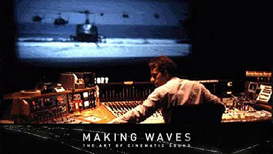 Movies downloading sites list Making Waves: The Art of Cinematic Sound [480p]