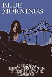 Blue Mornings Poster