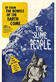 The Slime People (1963) Poster - Movie Forum, Cast, Reviews