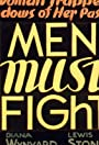 Men Must Fight
