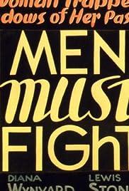 Men Must Fight(1933) Poster - Movie Forum, Cast, Reviews