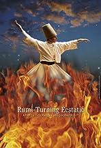 Rumi-Turning Ecstatic