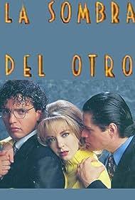 Alejandro Camacho, Edith González, and Rafael Rojas in La sombra del otro (1996)