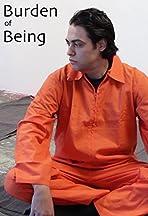 The Burden of Being