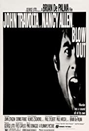 Blow Out (1981) Poster - Movie Forum, Cast, Reviews