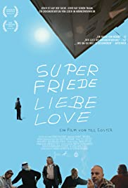 Super Peace Love Amour Poster