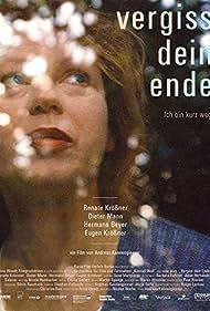 Vergiss dein Ende (2011)