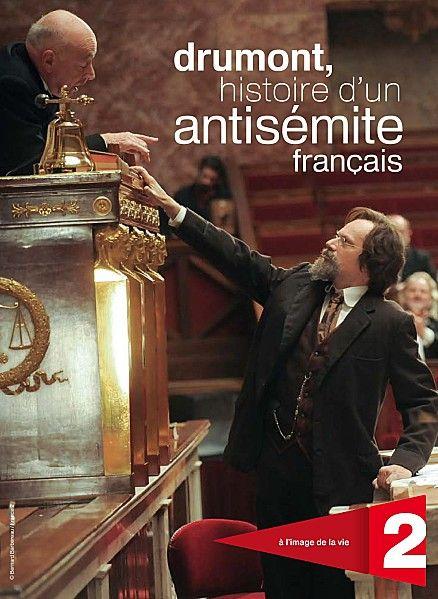 Drumont, histoire d'un antisémite français (2011)
