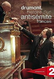 Drumont, histoire d'un antisémite français Poster