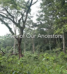 Cries of Our Ancestors (2020)