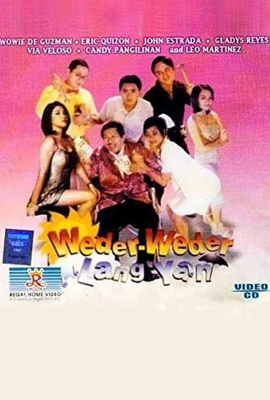 Watch Weder-weder lang 'yan (1999)