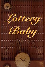 Lottery Baby (2019)