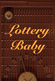 Lottery Baby Poster