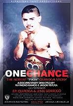 One Chance- The Robert Pikin Quiroga Story