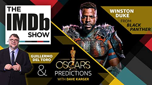 'Black Panther' star Winston Duke takes us behind the scenes of Marvel's record-breaking movie, and Oscar nominee Guillermo del Toro emphasizes the importance of wearing comfy shoes at the Oscars.