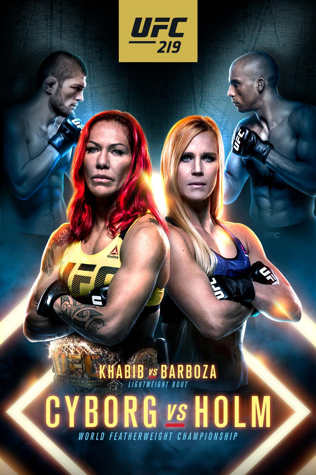 UFC 219: Cyborg vs. Holm (2017...