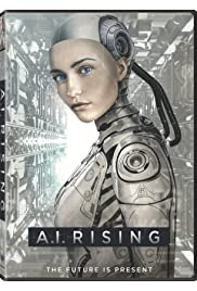 Watch A.I. Rising 2018 Movie | A.I. Rising Movie | Watch Full A.I. Rising Movie