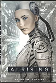 Watch Full HD Movie A.I. Rising (2018)