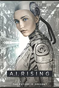 Primary photo for A.I. Rising