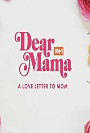 Dear Mama A Love Letter To Mom 2019 Imdb