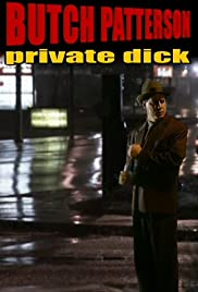 Butch Patterson: Private Dick Poster