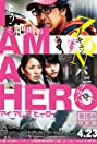 I Am a Hero (2015) Poster