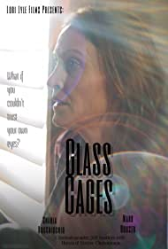 Glass Cages starring Charla Bocchicchio and Mark Houser