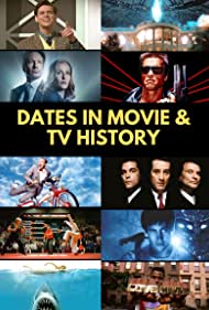 Dates in Movie & TV History (2016)