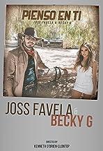 Joss Favela & Becky G: Pienso en ti