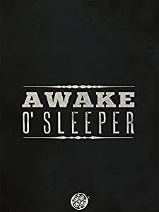 Awake O'Sleeper full movie in hindi 1080p download