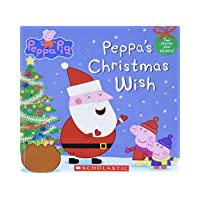 Peppa's Christmas Wish (Peppa Pig) Paperback