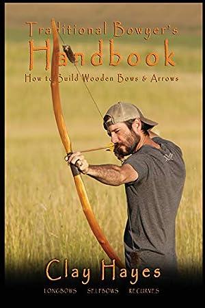 Traditional Bowyer's Handbook