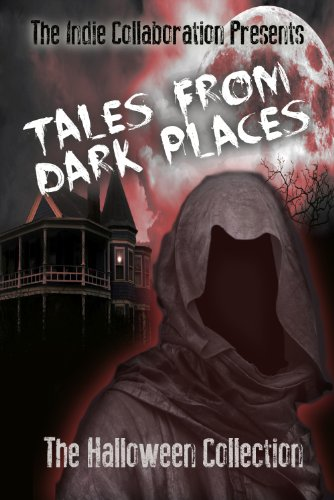 Free eBook - Tales From Dark Places The Halloween Collection