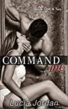Free eBook - Command Me Books One and Two