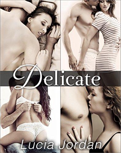 Free eBook - Delicate   Complete Series