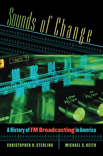 Book: sounds of change - a history of FM broadcasting in America