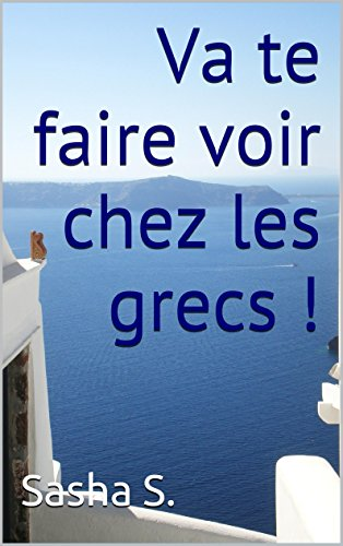 Va te faire voir chez les Grecs ! dans Communauté spirituelle B00YYEZ3H8.01._SCLZZZZZZZ_SX500_