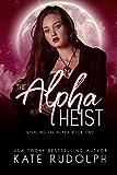 Free eBook - The Alpha Heist