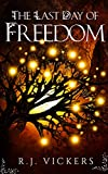 Free eBook - The Last Day of Freedom