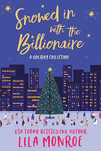 Free eBook - Snowed In with the Billionaire