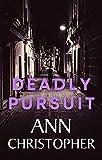 Free eBook - Deadly Pursuit