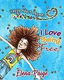 Free eBook - I Love Being Free