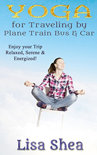 Free eBook - Yoga for Travel by Plane Train Bus Car