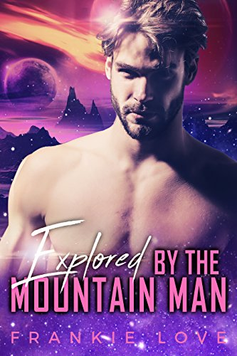 Free eBook - Explored By The Mountain Man