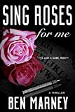 Free eBook - Sing Roses For Me