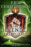 Free eBook - The Defender of Rebel Falls