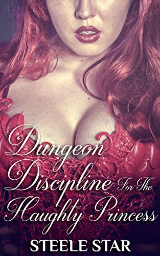 Free eBook - Dungeon Discipline For The Haughty Princess