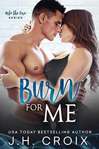 Free eBook - Burn For Me