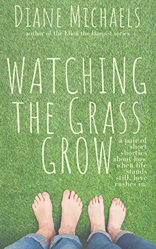 Free eBook - Watching the Grass Grow